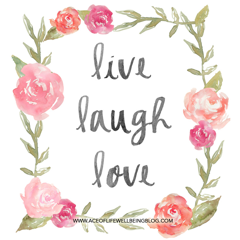 Ace of Life Health Wellness quote live laugh love
